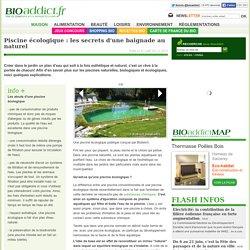 Piscine écologique : les secrets d'une baignade au naturel - photo 2