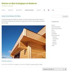 Maison en Bois Ecologique et Moderne