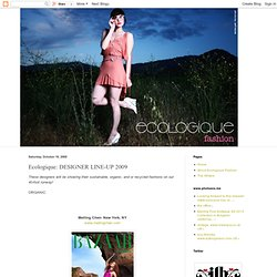 Ecologique: DESIGNER LINE-UP 2009