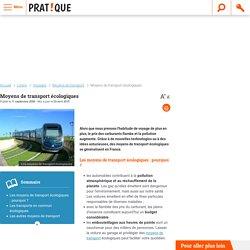 Transport écologique : Les moyens de transport écologiques - Moyens de transport