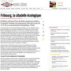 Fribourg, la citadelle écologique
