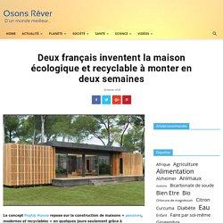 Deux français inventent la maison écologique et recyclable à monter en deux semaines