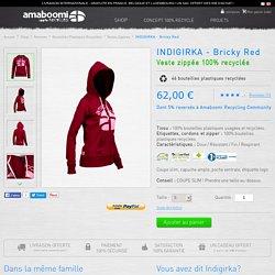 Vente veste zippée femme écologique recyclée indigirka rouge bordeaux en ligne