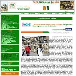 Parti Ecologique Ivoirien - Réouverture de la décharge d'Akouédo - Gbagbo et le village signent un bail de 30 mois