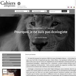 Pourquoi je ne suis pas écologiste - Les Cahiers antispécistes