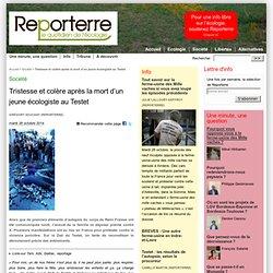 Tristesse et colère après la mort d'un jeune écologiste au Testet