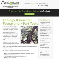 Ecology (Flora and Fauna) and 7 Part Tests – Anderson Environmental