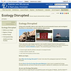 Ecology Disrupted