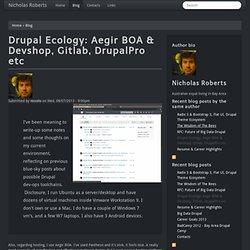 Drupal Ecology: Aegir BOA & Devshop, Gitlab, DrupalPro etc