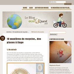 Le blog - Agir pour l'écologie au quotidien