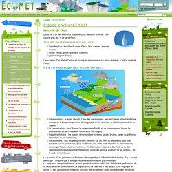 Espace environnement - Le cycle de l'eau