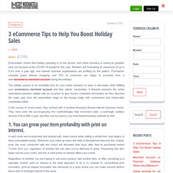 3 eCommerce Tips to Help You Boost Holiday Sales - My Blog
