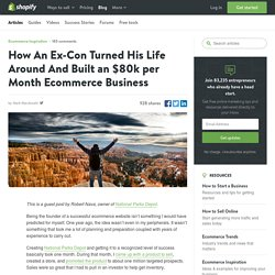 How An Ex-Con Turned His Life Around And Built an $80k per Month Ecommerce Business