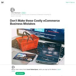 Don't Make these Costly eCommerce Business Mistakes