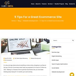 5 Tips For a Great Ecommerce Site