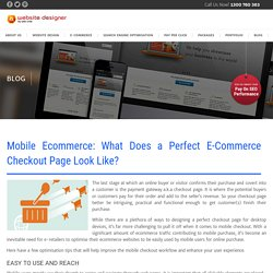 Mobile Ecommerce: What Does a Perfect E-Commerce Checkout Page Look Like?