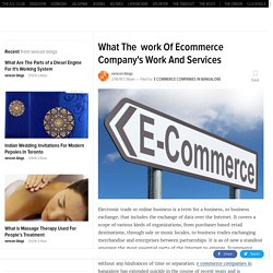 What The work Of Ecommerce Company's Work And Services