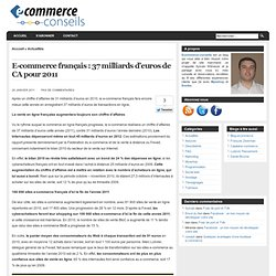 E-commerce français : 37 milliards d'euros de CA pour 2011