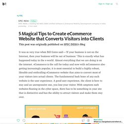5 Magical Tips to Create eCommerce Website that Converts Visitors into Clients – Medium