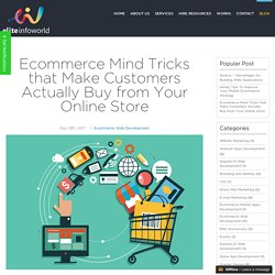 Ecommerce Mind Tricks that Make Customers Actually Buy from Your Online Store