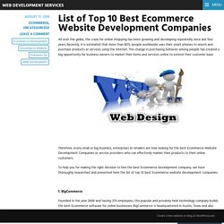 List of Top 10 Best Ecommerce Website Development Companies – Web Development Services