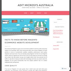 Facts To Know Before Magento Ecommerce Website Development – Adit Microsys Australia