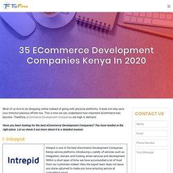 35 eCommerce Development Companies Kenya in 2020