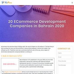 20 eCommerce Development Companies in Bahrain 2020