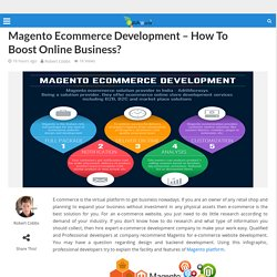 Magento Ecommerce Development - How To Boost Online Business?
