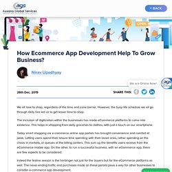 How Ecommerce app development help to grow business?