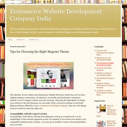 Tips for Choosing the Right Magento Theme