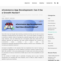 eCommerce App Development: Can it be a Growth Hacker?