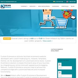 Custom Ecommerce Development Company in India