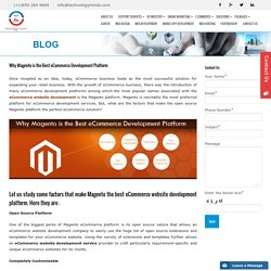 Why Magento is the Best eCommerce Development Platform