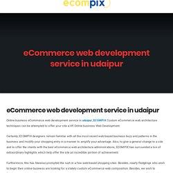 eCommerce web development service in udaipur - Ecompix