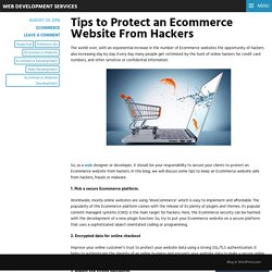 Tips to Protect an Ecommerce Website From Hackers – Web Development Services