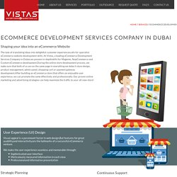 eCommerce Development Services Company Dubai – Vistas