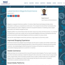 Explore the various trends in Magento eCommerce which are having a huge impact on eCommerce sales