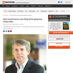 How ecommerce can help drive physical shop sales