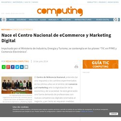 Nace el Centro Nacional de eCommerce y Marketing Digital
