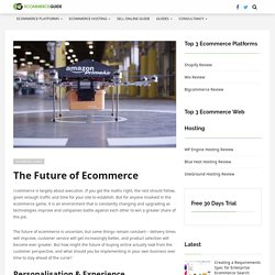 The Future of Ecommerce - Further Thinking around Ecommerce