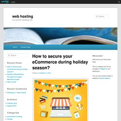How to secure your eCommerce during holiday season?