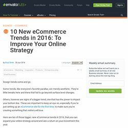 10 New eCommerce Trends in 2016: To Improve Your Online Strategy