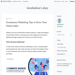 Ecommerce Marketing Tips to Grow Your Online Sales