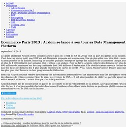 Ecommerce Paris 2013 : Acxiom se lance à son tour sa Data Management Platform