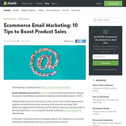 Ecommerce Email Marketing: 10 Tips to Boost Product Sales
