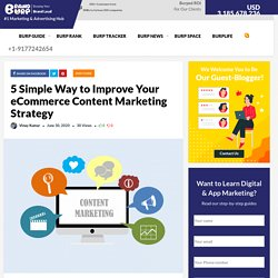5 Simple Way to Improve Your eCommerce Content Marketing Strategy