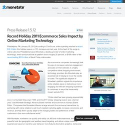 Record Holiday 2011 Ecommerce Sales Impact by Online Marketing Technology