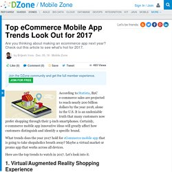 Top eCommerce Mobile App Trends Look Out for 2017