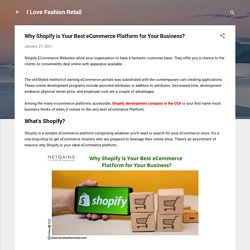 Why Shopify is Your Best eCommerce Platform for Your Business?